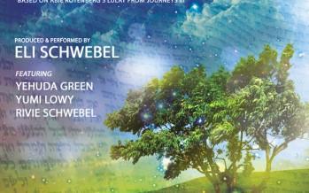 "Eli Schwebel Releases ""Sha'shuai"", Featuring Eli Schwebel With Yumi Lowy, Yehuda Green, & Rivie Schwebel"