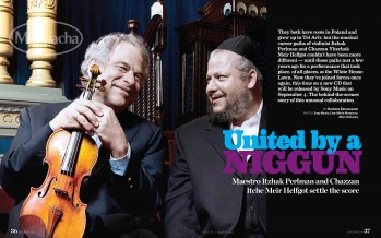 Mishpacha Magazine: United by a Niggun – Maestro Itzhak Perlman and Chazzan Itche Meir Helfgot settle the score