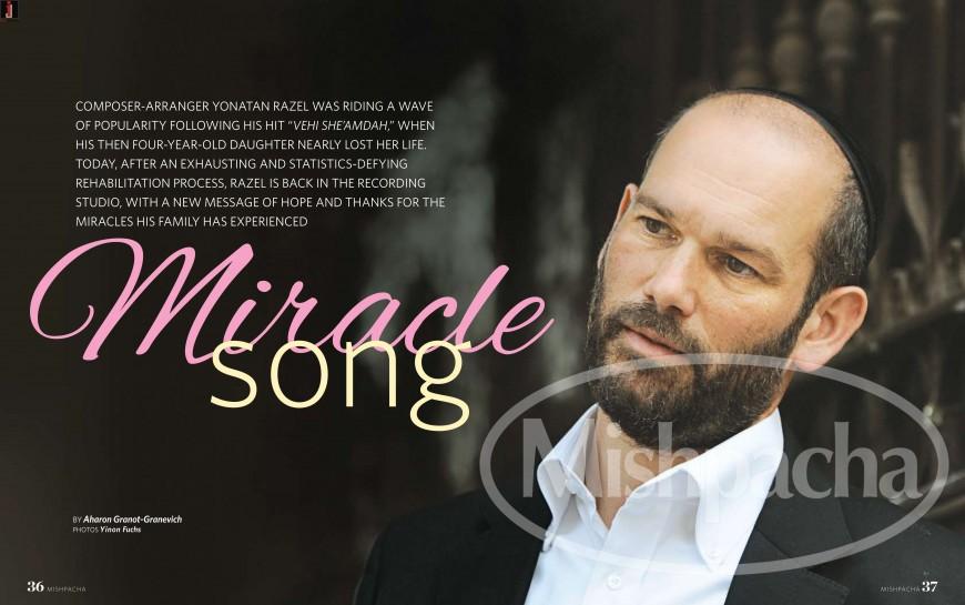 Mishpacha Magazine: Yonatan Razel  – Miracle Song