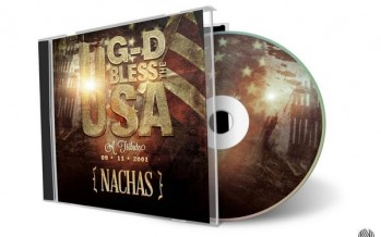 "NACHAS Releases NEW Single ""G-D Bless The USA"" In Honor of 9/11"