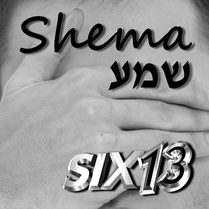 """SIX13 Releases New Song """"Shema"""" + Video Shema (Live)"""