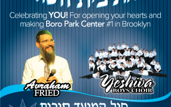 Boro Park Center Free Simchas Beis Concert with Avraham Fried & YBC