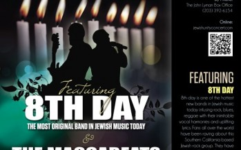 Jewish Unity CONCERT with 8TH DAY & the MACCABEATS
