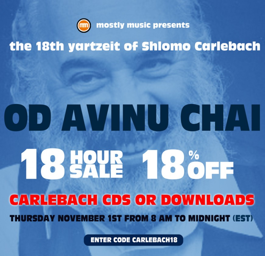 18% for 18 Hours on R' Shlomo's 18th Yartzeit!