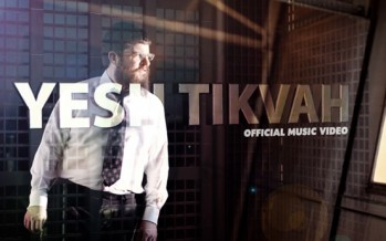 [Official Music Video] Benny Friedman – Yesh Tikvah