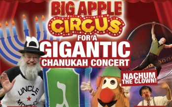 UNCLE MOISHY and his friends from the BIG APPLE CIRCUS
