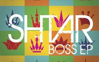 "SHTAR Releases ""Boss EP"""