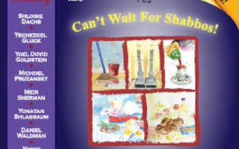 Now Available on CD: Can't Wait For Shabbos!