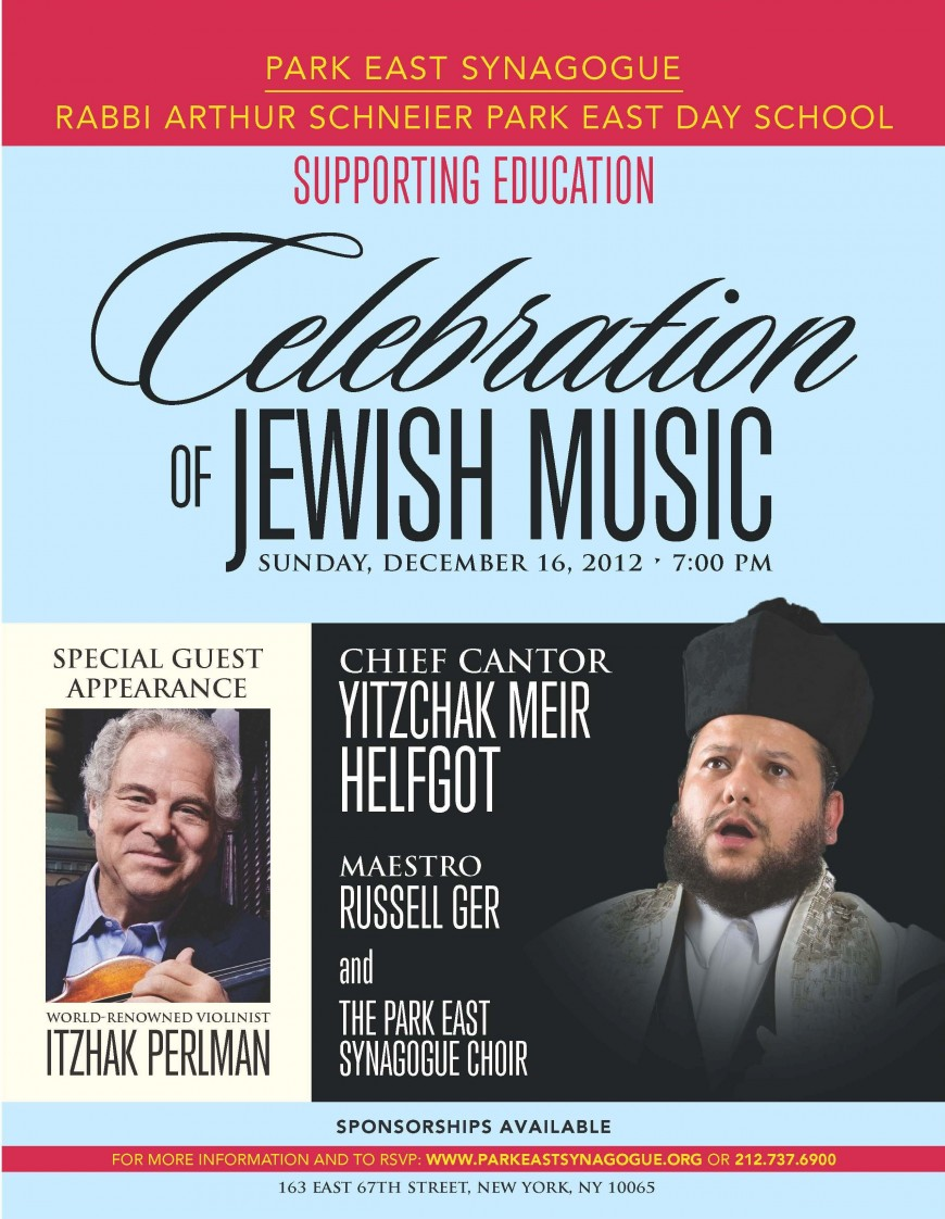Park East Synagogue presents: Chief Cantor YITZCHAK MEIR HELFGOT With Special Guest Appearance by ITZHAK PERLMAN