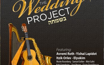 MRM Music Presents: The Wedding Project feat. Yishai Lapidot, Itzik Orlev, Avremi Roth & More