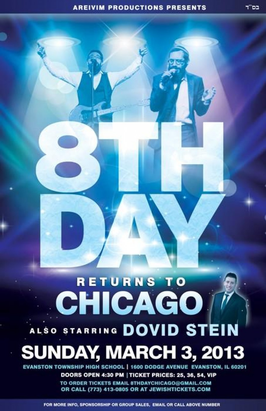 8TH DAY RETURNS TO CHICAGO WITH DOVID STEIN [Video Promo]