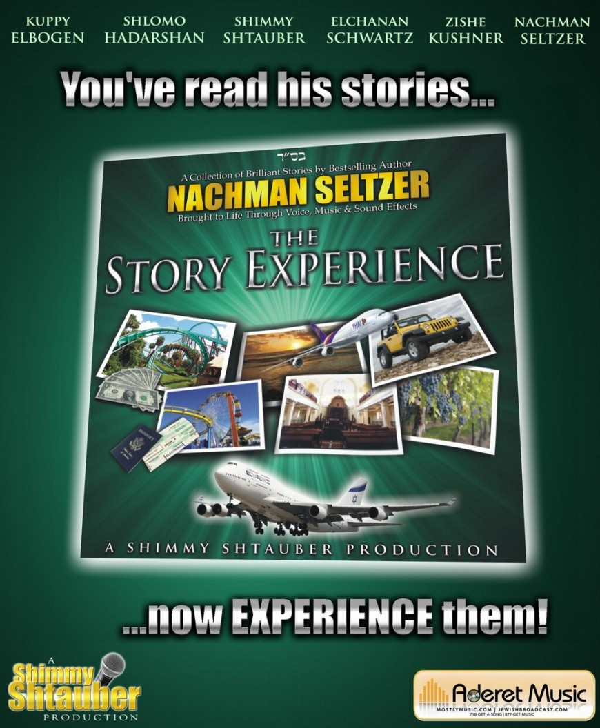 Shimmy Shtauber & Nachman Seltzer present: The Story Experience