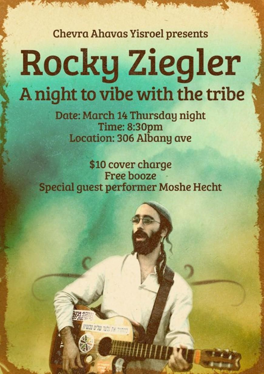 Chevra Ahavas Yisroel presents  ROCKY ZIEGLER A Night to Vibe with the Tribe
