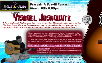 Yisroel Juskowitz and Band! to benefit THE LIFT OF LIFE FOUNDATION