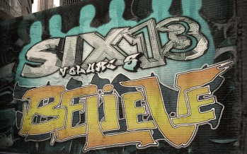 Six13 Volume 5: BELIEVE [Video Promo]