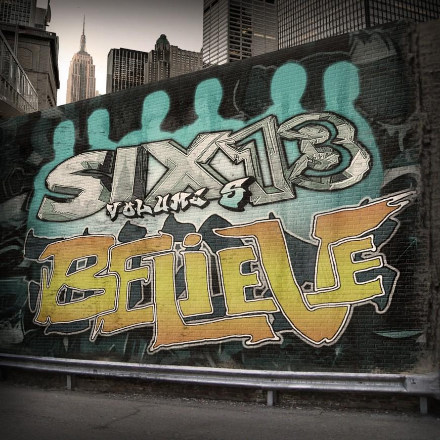 Six13 Volume 5: BELIEVE [Video Promo]