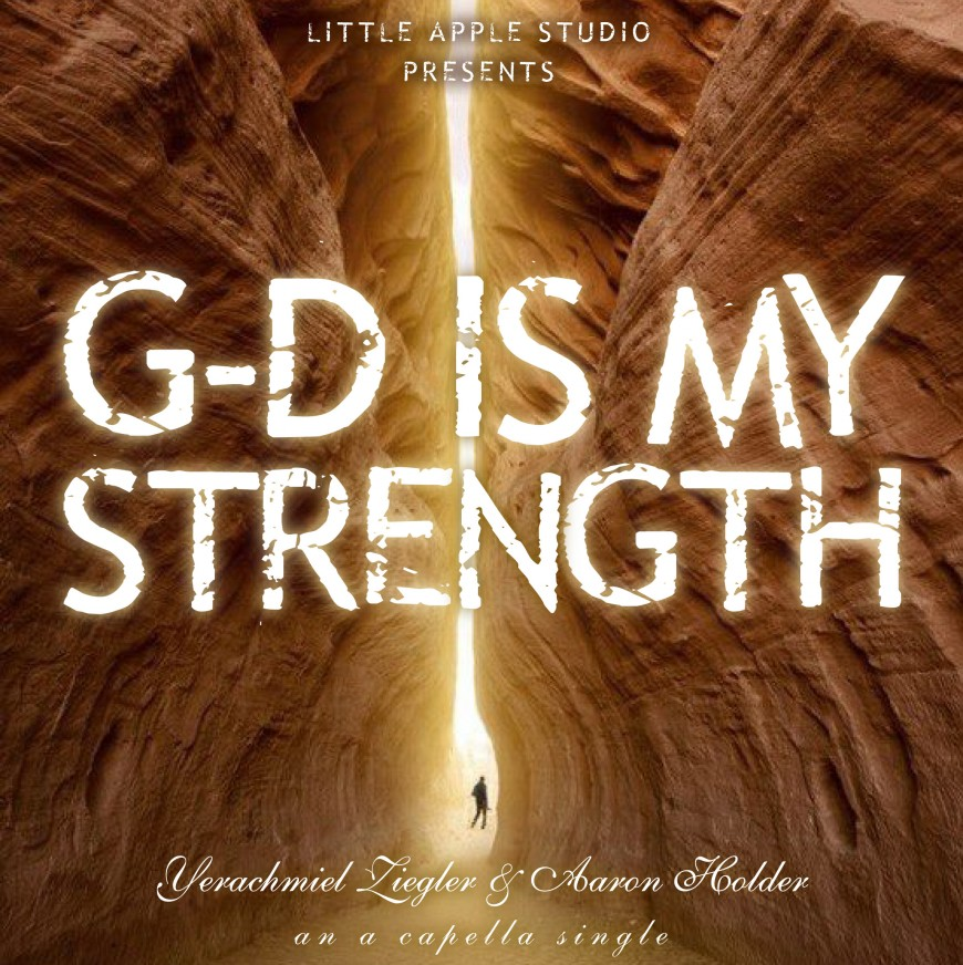 """Yerachmiel Releases New Acapella Single """"G-d Is My Strength"""" by Moshe Yess"""