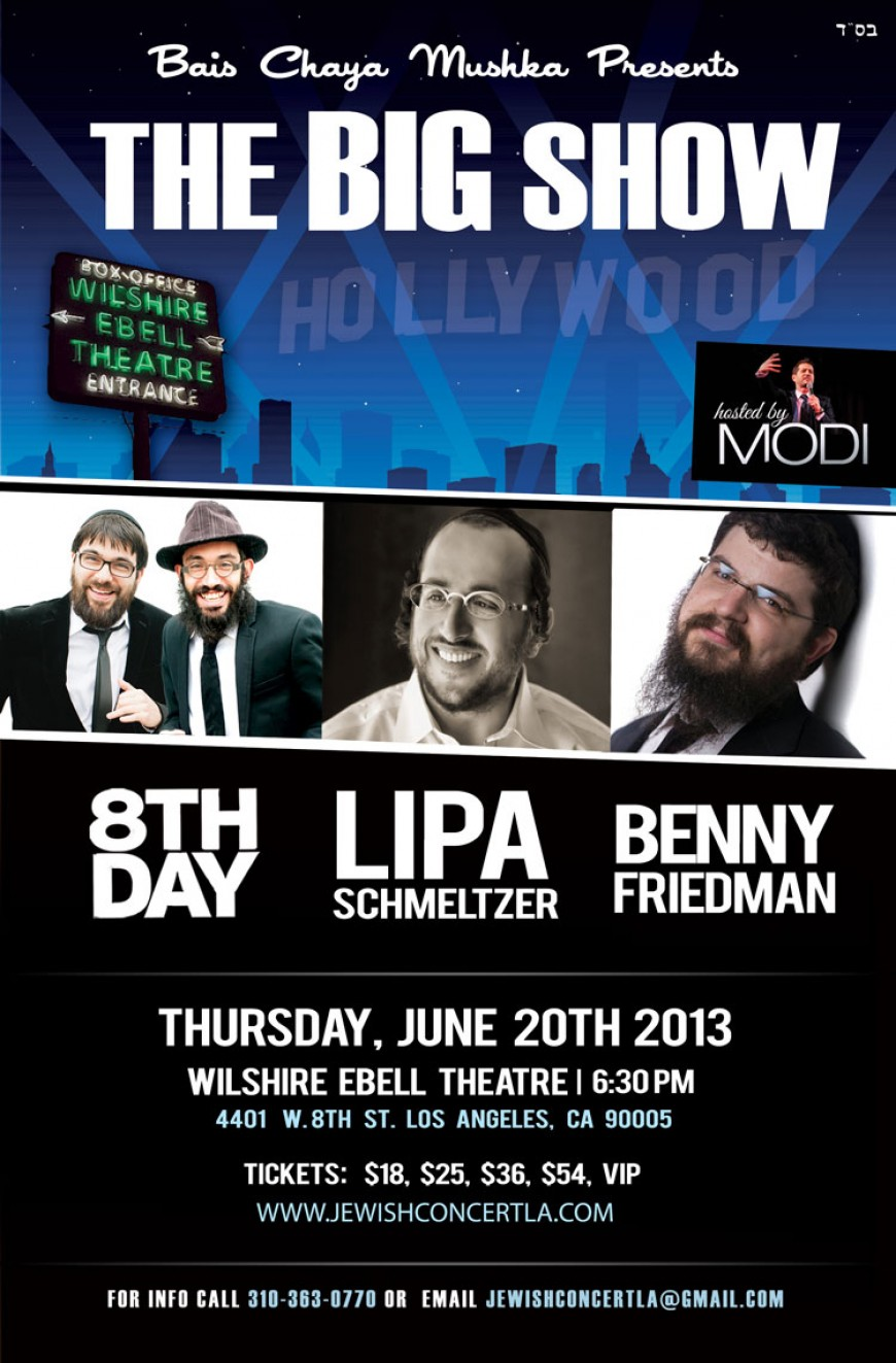 THE BIG SHOW: 8TH DAY – L!PA SCHMELTZER – BENNY FRIEDMAN
