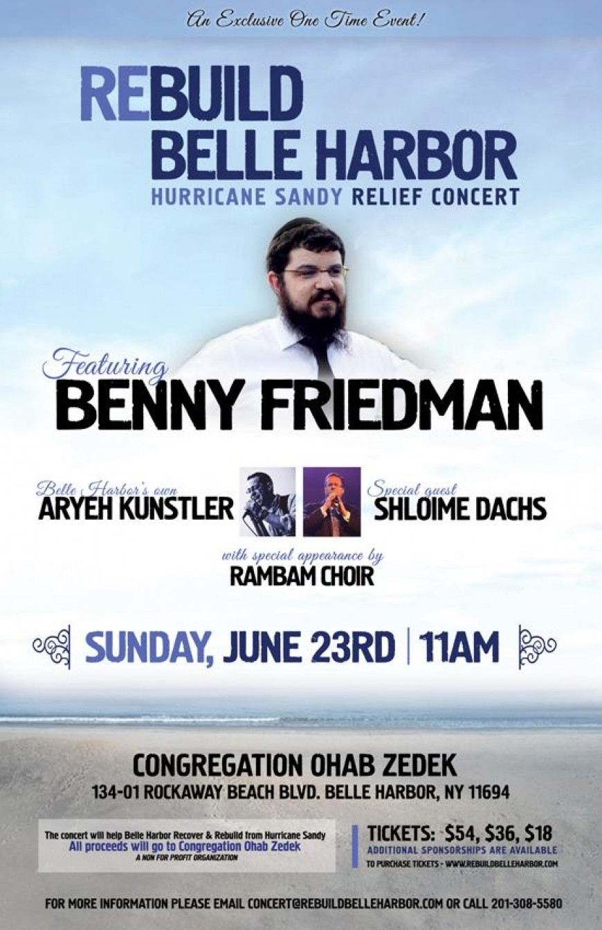 Rebuild Belle Harbor Hurricane Sandy Relief Concert With Benny Friedman, Aryeh Kunstler & Shloime Dachs