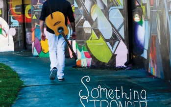 "Aaron Holder Releases His Debut Album ""Something Stronger"""