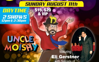 The Country Vues presents UNCLE MOISHY, Eli Gerstner + Soloists of YBC
