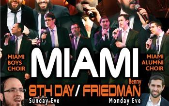 Miami Boys Choir Chol Hamoed Succos with Benny Friedman and 8th Day!