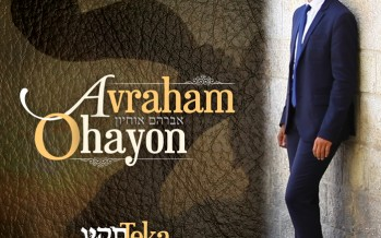 "Special For Yom Tov Avraham Ohayon Releases A New Single ""Teka"""