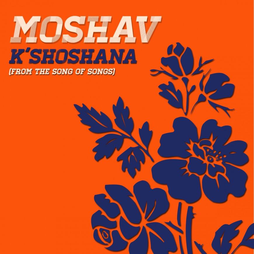 K'Shoshana by Moshav