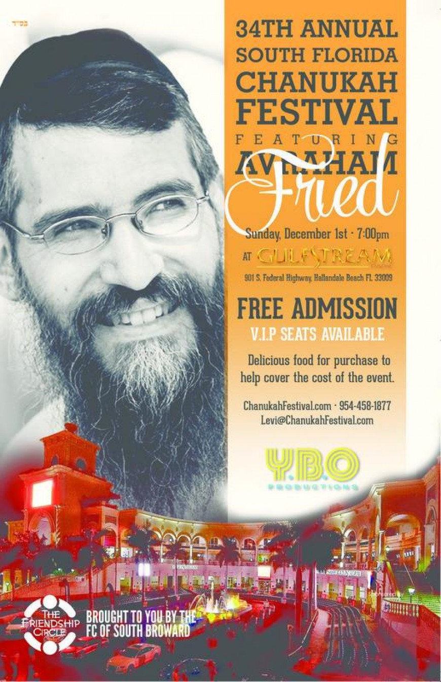 The 34th Annual South Florida Chanukah Festival Featuring Avraham Fried