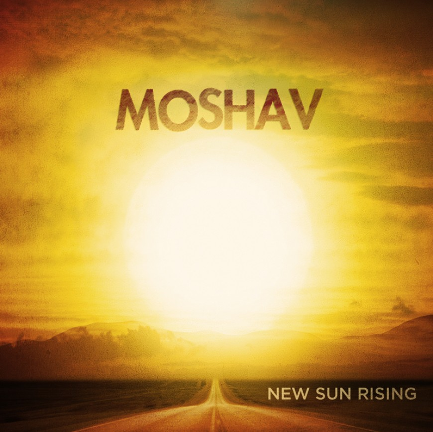 "Moshav Returns With New Album ""New Sun Rising"""