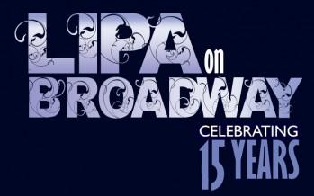 Lipa on Broadway: Celebrating 15 Years!