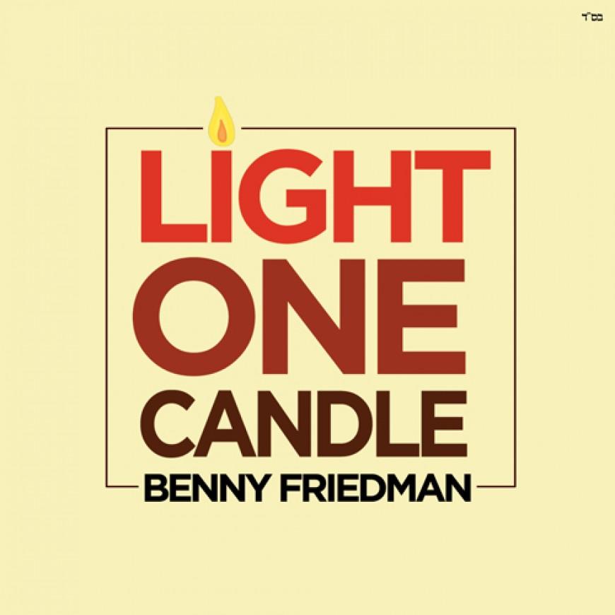 Benny Friedman – Light One Candle Music Video