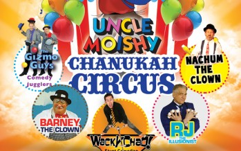 Uncle Moishy Chanukah Circus!