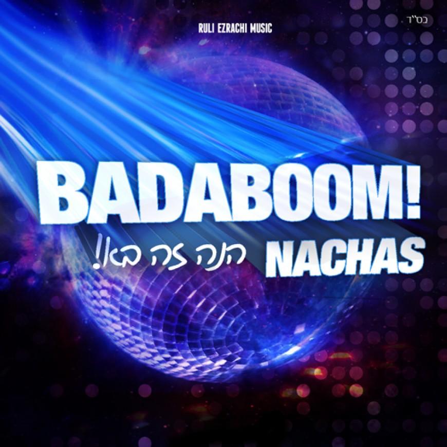 Nachas to Release New Single: Badaboom!