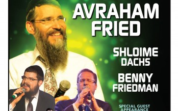 Concert to benifit the Children of CAHAL with Avraham Fried, Benny Friedman & Shloime Dachs
