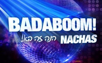 NACHAS – Badaboom [MUSIC VIDEO]