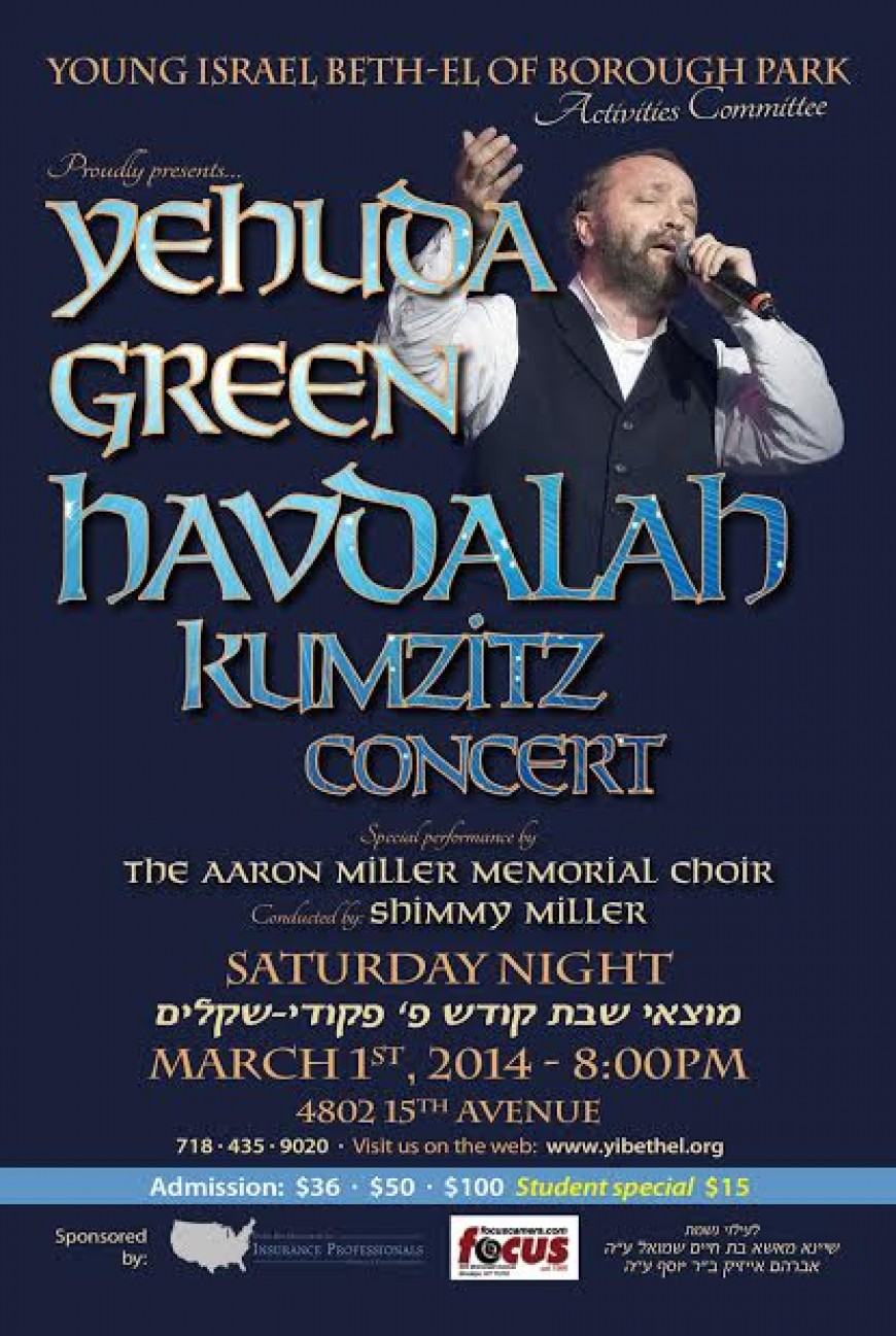 Young Israel Beth El of Boro Park Proudly Presents: YEHUDA GREEN Havdalah Kumzits Concert