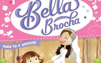 [For Girls & Women] Torah Treasure Presents: Bella Brocha Goes to a Wedding