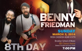 Chasdei Soul II Soul 5774 Starring Benny Friedman & 8th Day