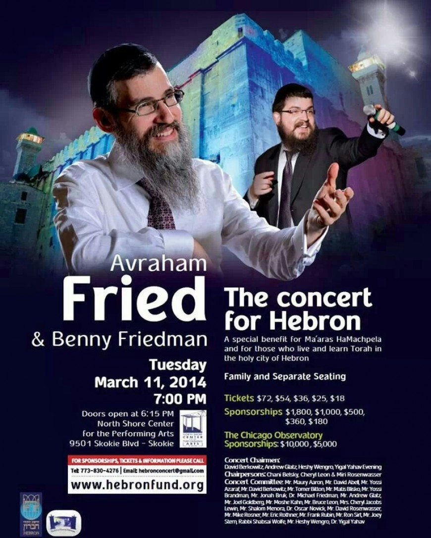 Concert For Hebron with Avraham Fried & Benny Friedman!