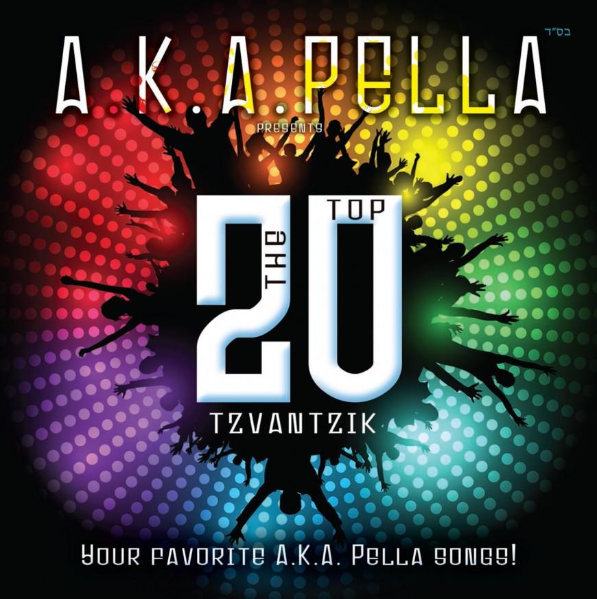 A.K.A. Pella Presents: The Top Tzvantzik