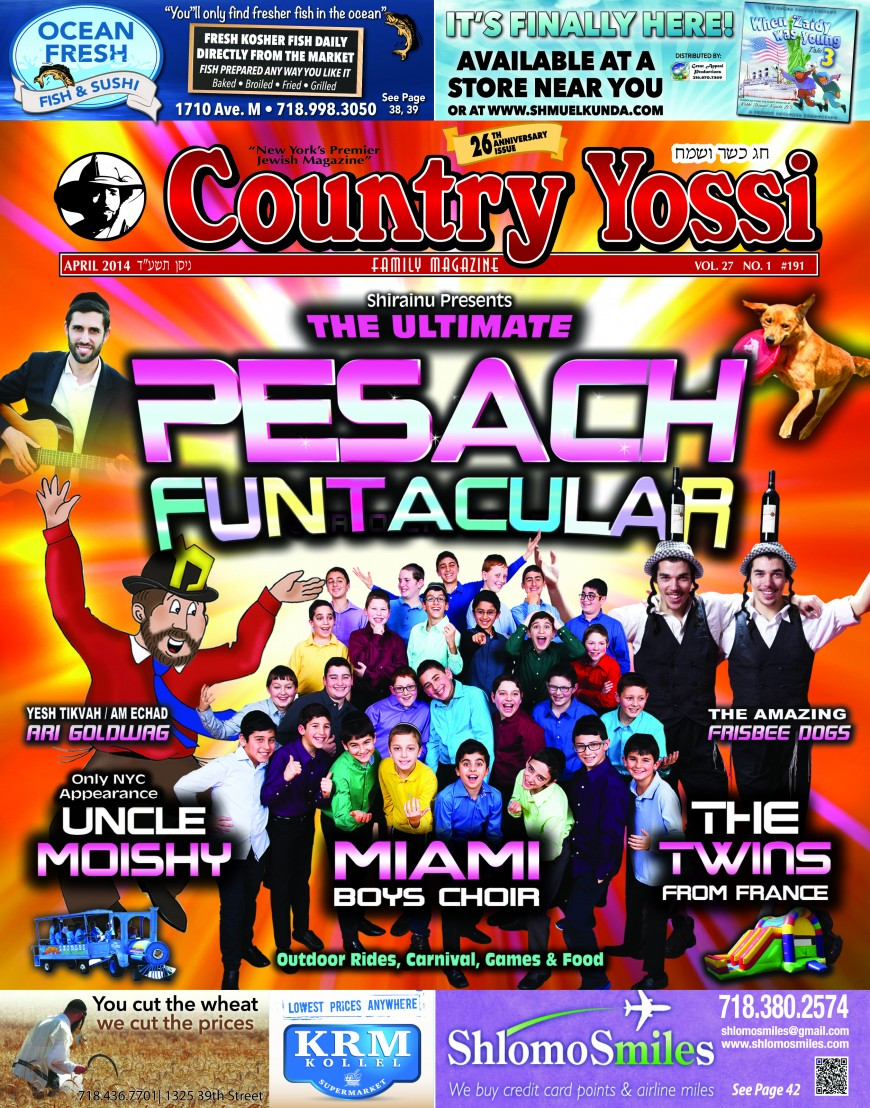 Country Yossi Spectacular Pesach issue coming Friday!
