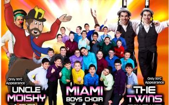 Pesach Funtacular! Miami Boys Choir, Uncle Moishy & The Twins From France!