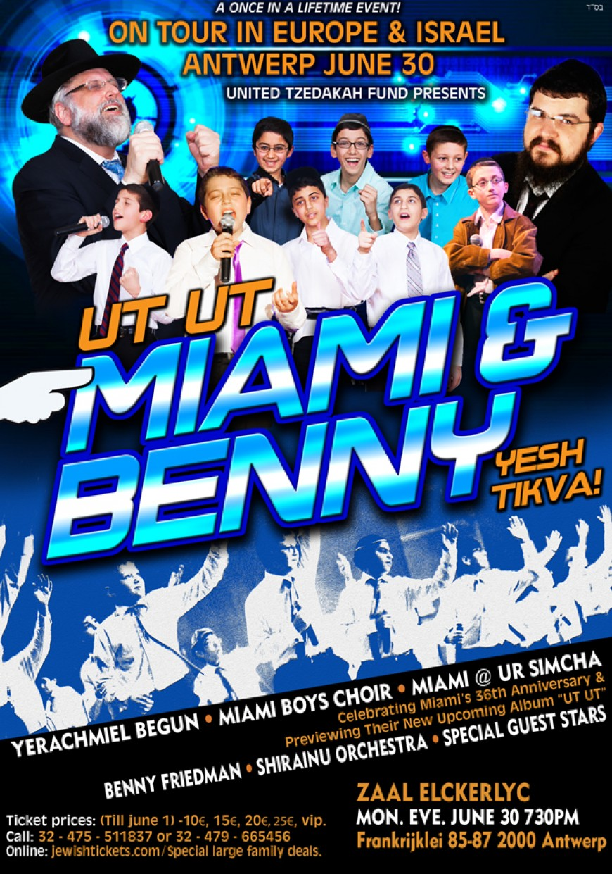 Catch the Miami Boys Choir & Benny Friedman On Tour in Europe and Israel this June!