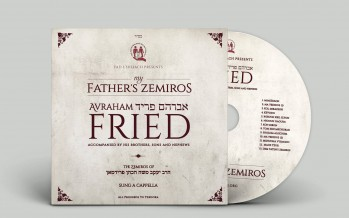 "Available For First Time On CD: AVRAHAM FRIED ""My Father's Zemiros"""