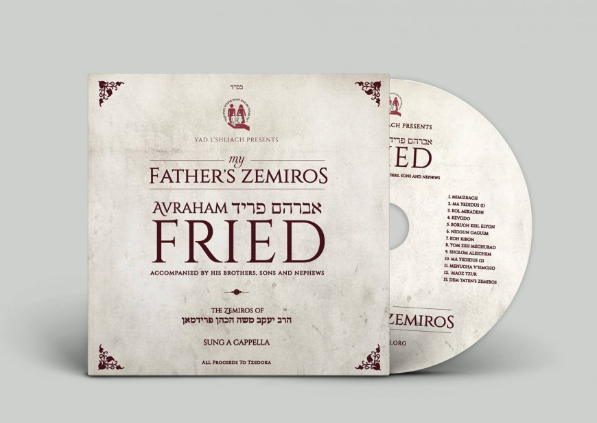 """Available For First Time On CD: AVRAHAM FRIED """"My Father's Zemiros"""""""