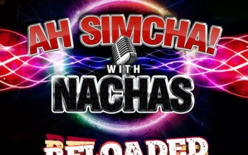 On May 26th – NACHAS Is Set To Release AH SIMCHA! RELOADED!