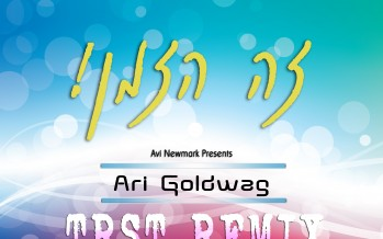 "Avi Newmark Presents: A TRST Remix Ari Goldwag ""Zeh Hazman"""