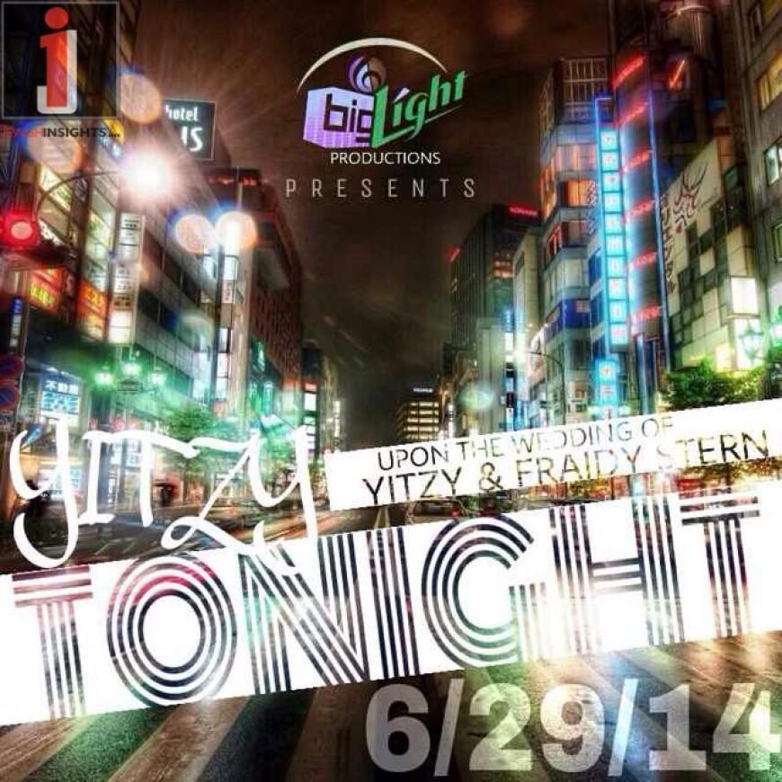 "Big Light Productions Presents: ""Yitzy Tonight"""