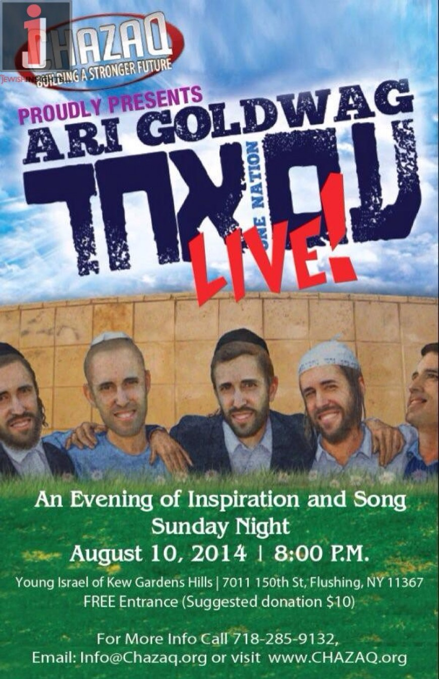 Chazaq proudly presents ari goldwag am echad live - Young israel of kew garden hills ...